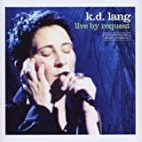 Live By Requestby K.D. Lang
