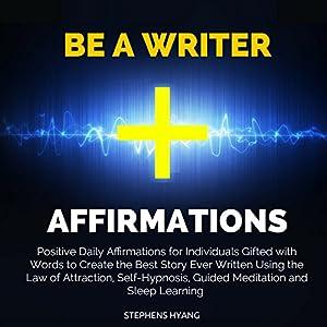 Be a Writer Affirmations Speech