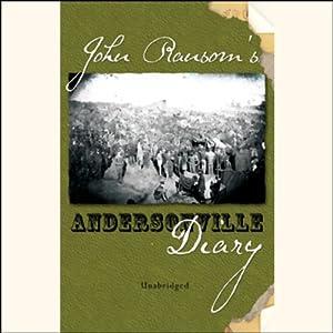 John Ransom's Diary: Andersonville | [John Ransom]