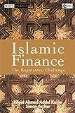 Islamic Finance: The Regulatory Challenge (Wiley Finance)