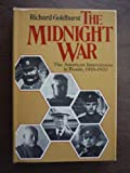 img - for The midnight war: The American intervention in Russia, 1918-1920 book / textbook / text book