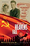 img - for Though the Heavens Fall: Not Gulags, Not the KGB, Not Even Stalin Himself... book / textbook / text book