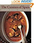 The Cuisines of Spain: Exploring Regi...