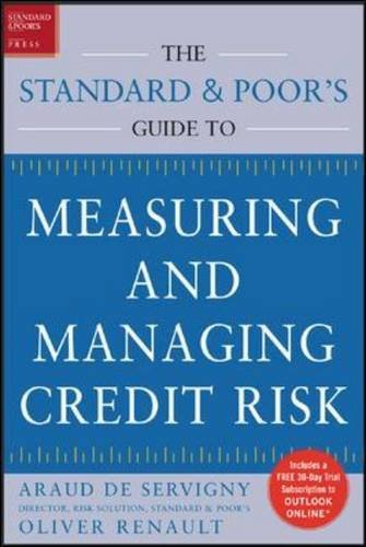 The Standard & Poor's Guide to Measuring and Managing Credit Risk