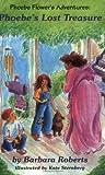 Phoebe's Lost Treasure: Phoebe Flower's Adventures (Adventures of Pheobe Flower)