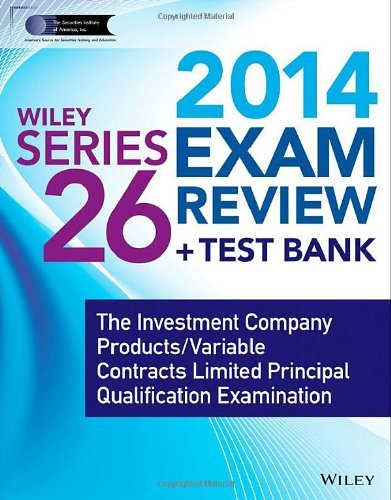 wiley-series-26-exam-review-2014-test-bank-the-investment-company-products-variable-contracts-limite