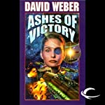 Ashes of Victory: Honor Harrington, Book 9 (       UNABRIDGED) by David Weber Narrated by Allyson Johnson