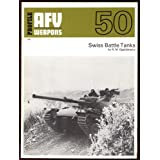 "PROFILE AFV WEAPONS:50-SWISS BATTLE TANKS.von ""R.M. Ogorkiewicz"""