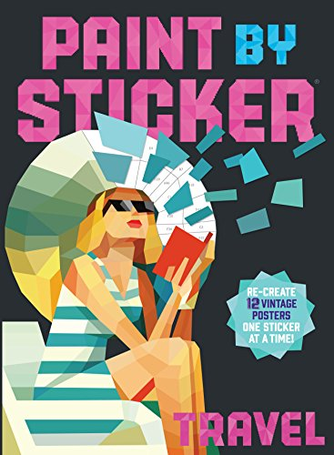 Paint by Sticker: Travel: Re-create 12 Vintage Posters One Sticker at a Time! (Create Vintage compare prices)