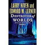 Destroyer of Worlds ~ Larry Niven