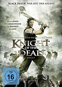 Knight of the Dead (Uncut)