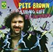Living Life Backwards - The Best Of Pete Brown