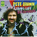 Living Life Backwards - The Best Of Pete Brownby Pete Brown