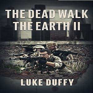 The Dead Walk the Earth, Volume 2 Audiobook