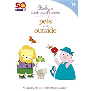 So Smart! Baby's First Word Stories V.3: Pets; Outside