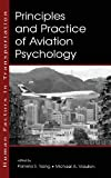 Principles and Practice of Aviation Psychology (Human Factors in Transportation)