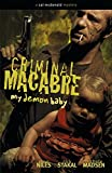 Criminal Macabre: My Demon Baby (1593079087) by Niles, Steve