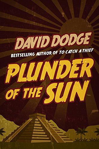 Plunder of the Sun (Plunder Of The Sun David Dodge compare prices)