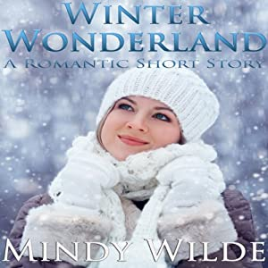 Winter Wonderland (A Romantic Short Story) Audiobook