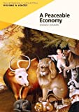 img - for A Peaceable Economy (Visions & Voices) by Edward Dommen (2014-04-01) book / textbook / text book