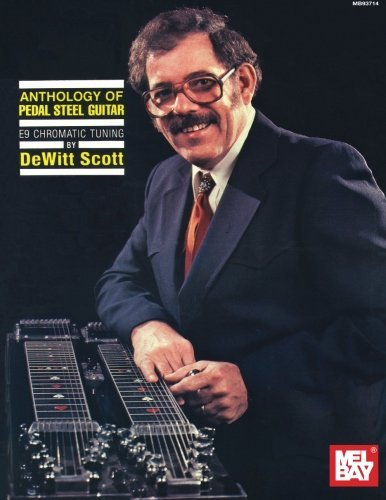 Anthology of Pedal Steel Guitar: E9 Chromatic Tuning (Archive Edition)