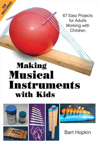 making-musical-instruments-with-kids-67-easy-projects-for-adults-working-with-children