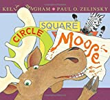 img - for Circle, Square, Moose book / textbook / text book