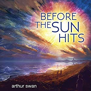 Before the Sun Hits Audiobook