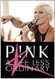 Pink: A Life Less Ordinary Unauthorized