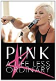 Pink - A Life Less Ordinary [DVD] [2009] [Region 1] [NTSC]
