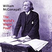 William McGonagall - The Autobiography | [William Topaz McGonagall]