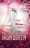 Julie Kagawa The Iron Queen (The Iron Fey - Book 3)