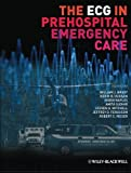 img - for The ECG in Prehospital Emergency Care book / textbook / text book