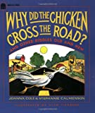 img - for Why Did the Chicken Cross the Road? book / textbook / text book