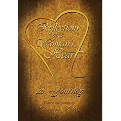 REFLECTIONS OF  A WOMAN'S HEART: A JOURNEY