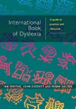 img - for The International Book of Dyslexia: A Guide to Practice and Resources book / textbook / text book