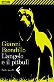 L'angelo e il pitbull (Zoom)