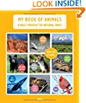 My Book of Animals: A Walk Through th...