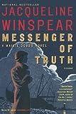 Messenger of Truth: A Maisie Dobbs Novel (Maisie Dobbs Mysteries) (0312426852) by Winspear, Jacqueline