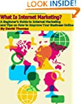 What Is Internet Marketing? A Beginne...