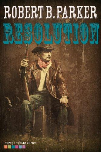 Robert B. Parker - Resolution (Cole & Hitch 2)