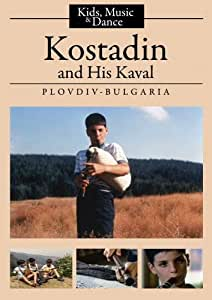 Kostadin and His Kaval (K-12/Public Library/Community Group)