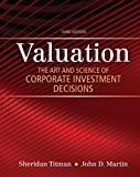 img - for Valuation: The Art and Science of Corporate Investment Decisions (3rd Edition) (The Pearson Series in Finance) book / textbook / text book