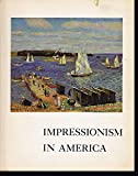 img - for Impressionism in America; an Exhibition Presented By the Junior League of Albuquerque book / textbook / text book