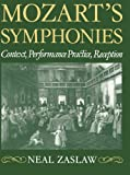 img - for Mozart's Symphonies: Context, Performance Practice, Reception (Clarendon Paperbacks) book / textbook / text book
