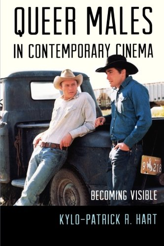 Queer Males in Contemporary Cinema: Becoming Visible