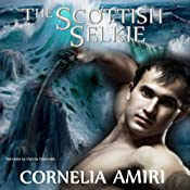 The Scottish Selkie | [Cornelia Amiri]