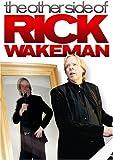 Rick Wakeman: The Other Side of Rick Wakeman