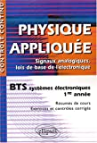 Physique applique BTS systmes lectroniques 1re anne : Signaux analogiques, lois de base de l'lectronique