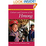 Culture and Customs of the Hmong (Culture and Customs of Asia)